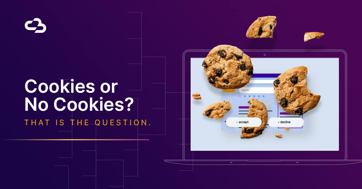 Cookies or No Cookies - That is the Question