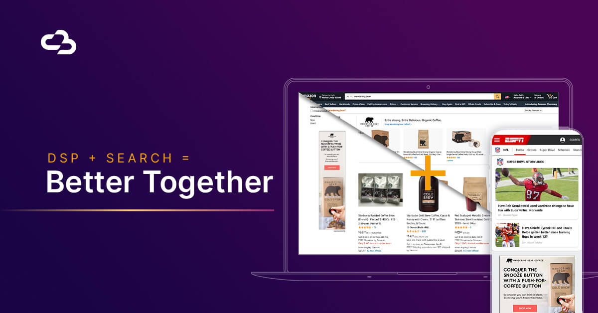 DSP + Search = Better Together (Amazon Advertising 101)